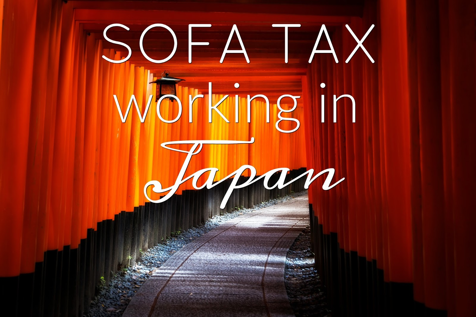 Sofa Tax Japan Working In Japan And The Sofa Tax Bernadette Teaches Music