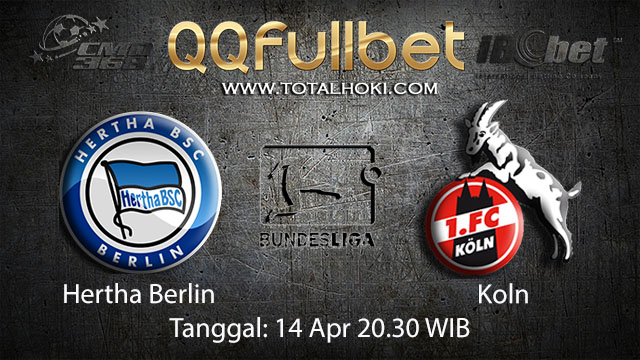 BOLA88 - PREDIKSI TARUHAN BOLA HERTHA BERLIN VS KOLN 14 APRIL 2018 ( GERMAN BUNDESLIGA )