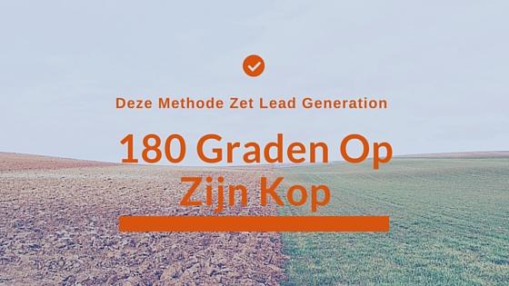Klantenscoren.nl Nieuwe lead generation benadering zet online aanpak 180 graden op zijn kop