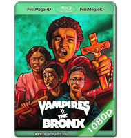 VAMPIROS VS. EL BRONX (2020) WEB-DL 1080P HD MKV ESPAÑOL LATINO