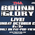 الكشف عن موعد TNA Bound for Glory