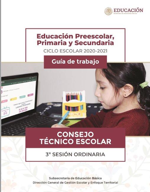 3era Sesión Ordinaria Consejo Técnico Escolar 2020 - 2021