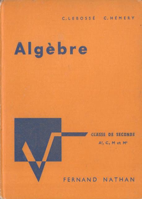 Manuels Anciens Lebosse Hemery Algebre Seconde A C M