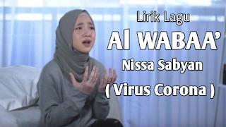 Lirik Lagu Al Wabaa' - Nissa Sabyan Gambus