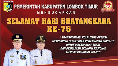 Pemerintah Kabupaten Lombok Timur Mengucapkan Selamat Hari Bhayangkara Yang ke - 75