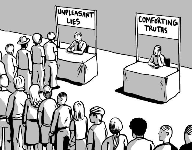 Unpleasant Lies vs Comforting Truths