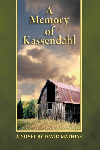 A Memory of Kassendahl by David Mathias
