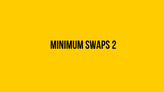 hackerrank minimum swaps 2 problem solution