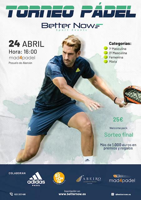 Torneo Pádel Better Now en Mad4Padel el 24 Abril 2021 ¿Te apuntas?