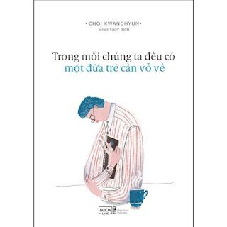 Trong Mỗi Chúng Ta Đều Có Một Đứa Trẻ Cần Vỗ Về  ebook PDF-EPUB-AWZ3-PRC-MOBI