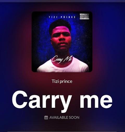 Music: Tizi Prince - Carry Me