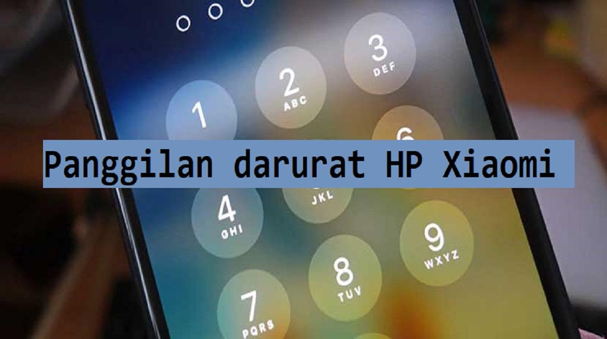 Panggilan darurat HP Xiaomi