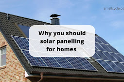 Why You Should Solar Panelling for Homes