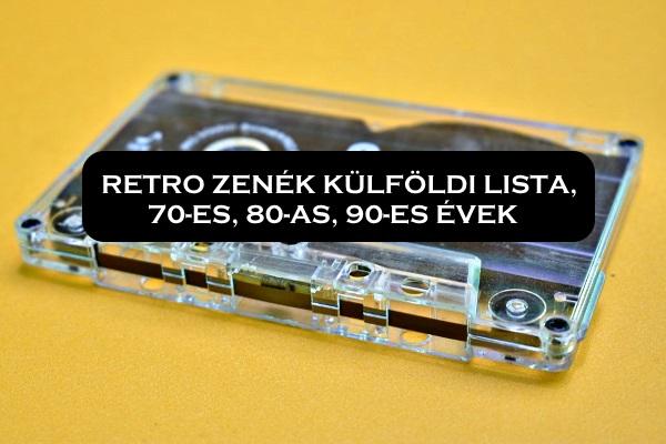 Retro zenék külföldi lista, 70-es, 80-as, 90-es évek