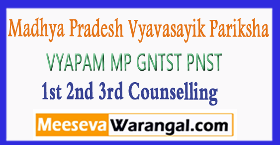 MP GNTST PNST 1st 2nd 3rd Counselling 2017-18