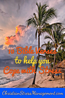 10 Bible verses to help you cope with stress