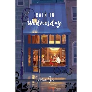 Download Novel Rain In Wednesday karya Mrs. Lov pdf.