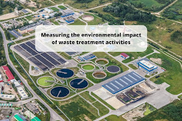 Environmental Impact of Waste Treatment Activities