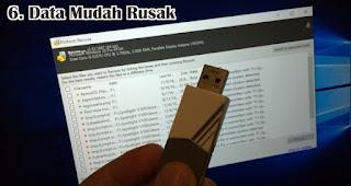 Data Mudah Rusak merupakan salah satu ciri flashdisk palsu