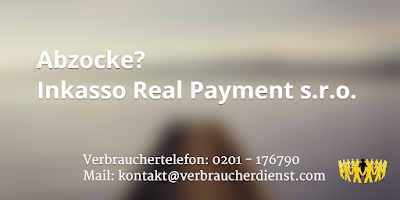 Inkasso Real Payment s.r.o. | Abzocke?