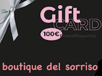 Boutique Del Sorriso : vinci gratis Gift Card da 100 euro !