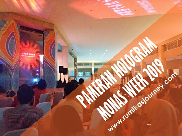 pameran-hologram-monas-week-2019