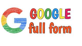 Full Form Google