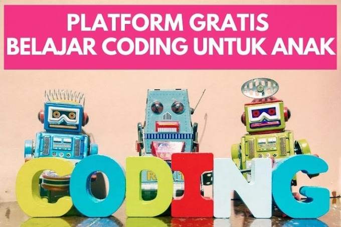 Platform Gratis Belajar Coding untuk Anak