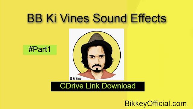 BB Ki Vines Sound Effects Download