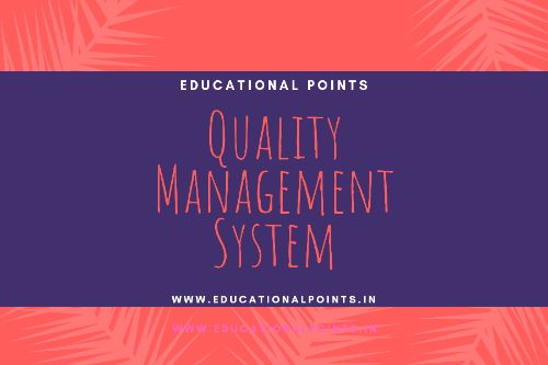 Quality Management System in Hindi (Full detail) क्वालिटी मैनेजमेंट