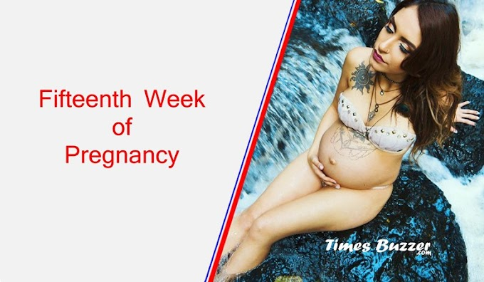 Fifteenth Week of Pregnancy - What are the symptoms of 15th week of pregnancy