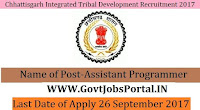 Chhattisgarh Integrated Tribal Development Recruitment 2017- Assistant Programmer