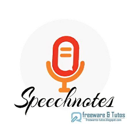 Speechnotes : une application Android de reconnaissance vocale efficace