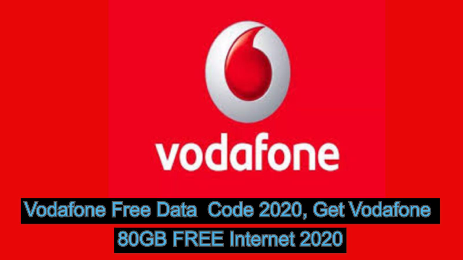 Vodafone Free Data Code 2020 Get Vodafone 80gb Free Internet 2020