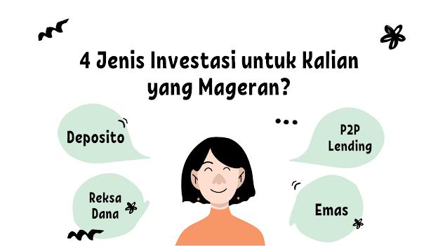 4 Investasi untuk yang Mageran