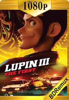 Lupin III: The First (2019) [1080p BD REMUX] [Latino-Japones] [LaPipiotaHD]