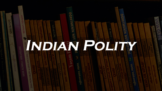 General Knowledge - Indian Polity in English