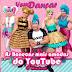 As Bonecas mais Amadas do YouTube em Recife