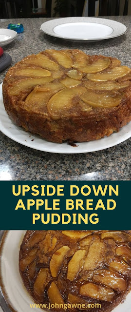 Upside Down Apple Bread Pudding