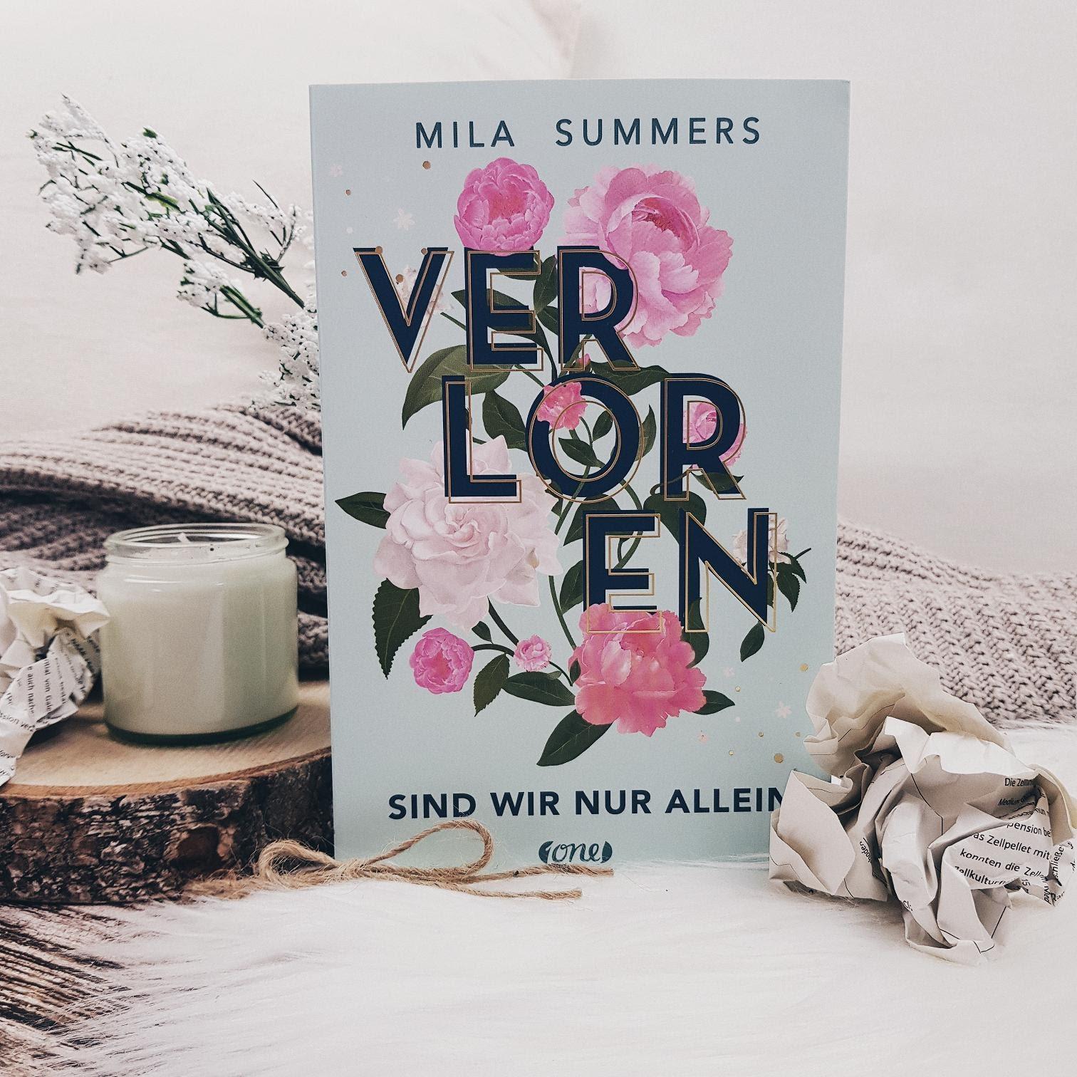 Bücherblog. Rezension. Buchcover. Verloren sind wir nur allein von Mila Summers. Jugendbuch. one.