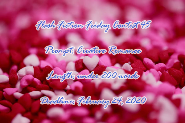 Flash Fiction Friday Contest 45 #flashfiction Creative Romance