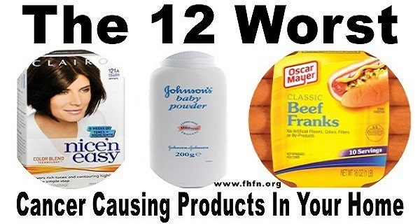 The Absolutely 12 Worst Cancer Causing Products in Your Home