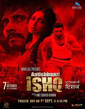 Poster Of Aatishbaazi Ishq 2016 Punjabi 180MB  HEVC Mobiles Watch Online Free Download world4ufree.org
