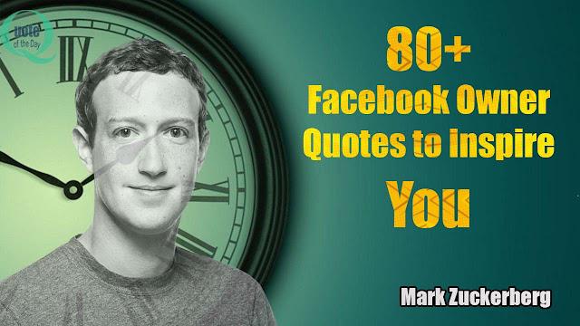 Facebook Owner Quotes
