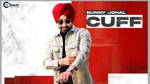 Cuff Lyrics   Bunny Johal