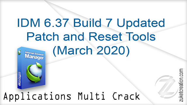 IDM 6.37 Build 7 Updated Patch and Reset Tools (March 2020)