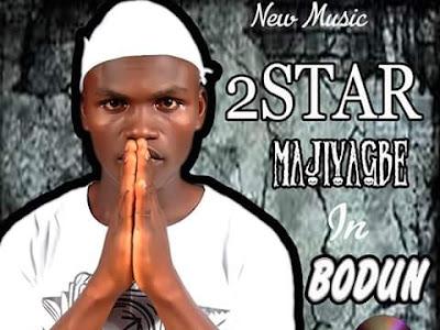 FAST DOWNLOAD: 2Star x Olayemi - Bodun