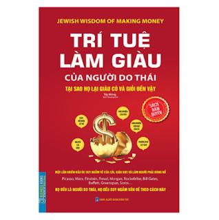 Trí Tuệ Làm Giàu Của Người Do Thái - Tại Sao Họ Lại Giàu Và Giỏi Đến Vậy ebook PDF EPUB AWZ3 PRC MOBI