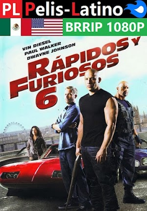 Rápidos y furiosos 6 [2013] [BRRIP] [1080P] [Latino] [Inglés] [Mediafire]