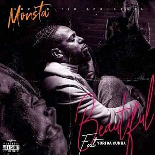 Monsta Feat. Yuri Da Cunha - Beautiful (Rap)Baixar Mp3